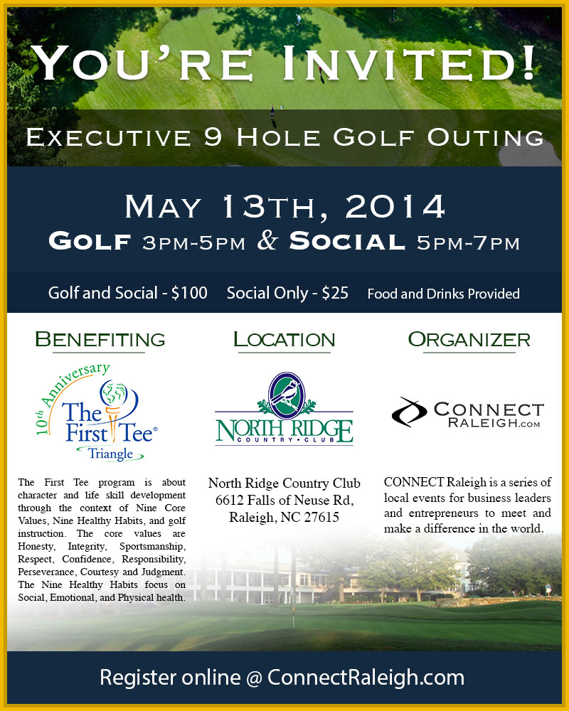CONNECT Raleigh - 5/13/14 - 3pm Golf - 5pm Social - North Ridge Country Club Raleigh, NC